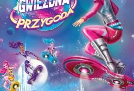 """Światowa premiera w Polsce! Film """"Barbie: Gwiezdna przygoda"""""""