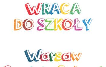 Targi Warszawa wraca do szkoły – 3 września 2016!