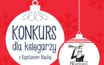 KONKURS dla księgarzy Mikołajki z Kapitanem Nauką – atrakcyjne nagrody!