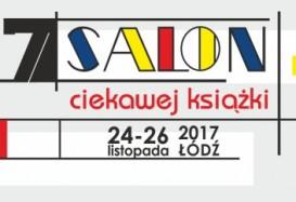 Zbliża się Salon Ciekawej Książki w Łodzi