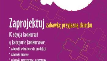 IX edycja konkursu Zabawka Przyjazna Dziecku