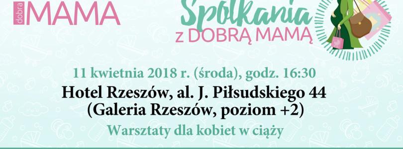 """XVII edycja warsztatów dla kobiet w ciąży z cyklu """"Spotkania z DOBRĄ MAMĄ"""""""