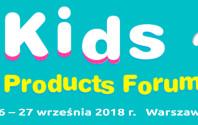 Kids Products Forum 2018 już 26-27 września w Warszawie