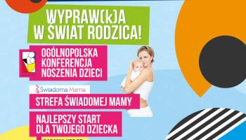 Wypraw(k)a w świat rodzica  – Happy Baby po raz kolejny na Targach Poznańskich!