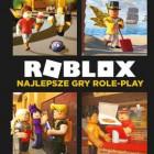 """""""Roblox. Najlepsze gry role-play"""""""