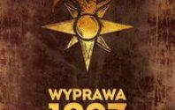 DZIENNIK: WYPRAWA 1907 Czyli nowa przygoda dla fanów Dziennika 29!