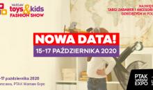 Warsaw Toys & Kids & Fashion Show 2020 w październiku!
