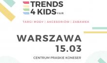 Targi Trends 4 Kids po raz trzeci w Warszawie