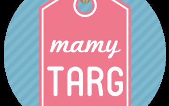 MAMY TARG już 29 marca