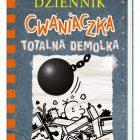 """""""Dziennik Cwaniaczka. Totalna demolka"""""""