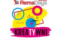 RemaDays Warsaw 2021 – KreaTYwni. Otwarci na nowe