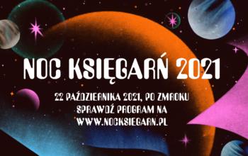 Noc Księgarń 2021 już 22 października!
