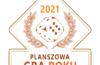 PLANSZOWA GRA ROKU 2021: NOMINACJE DO III (OSTATNIEGO) ETAPU KONKURSU