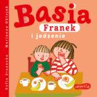 """""""Basia, Franek i jedzenie"""""""